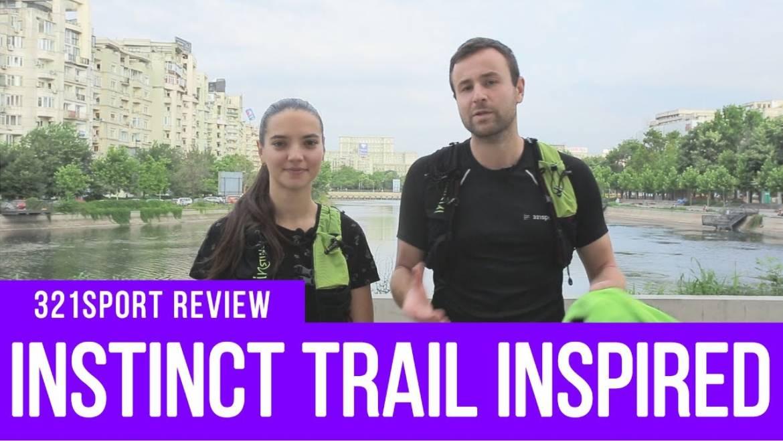 Am testat echipamentul Instinct Trail Inspired! [321sport review]