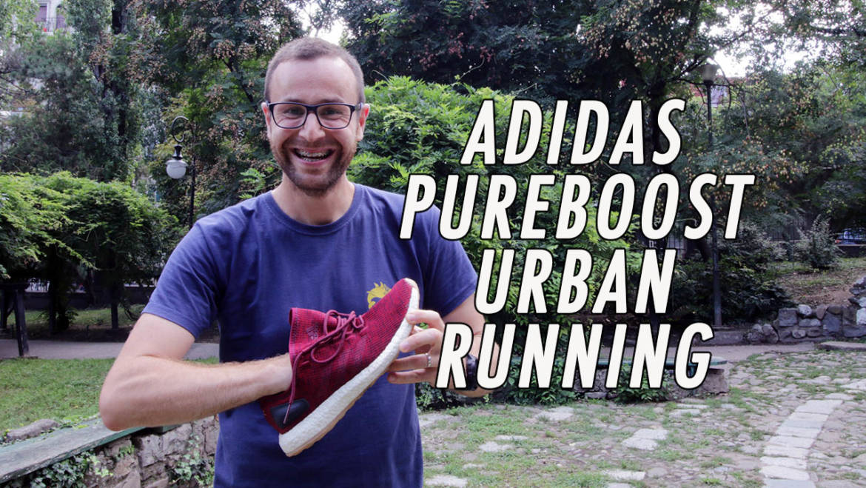 180 SEC: review adidas PureBOOST (pantofi alergare urbană)