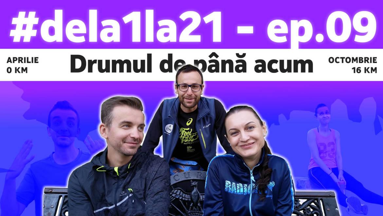Bobocii #dela1la21 – ep. 9: Ultimele gânduri înainte de primul semimaraton!