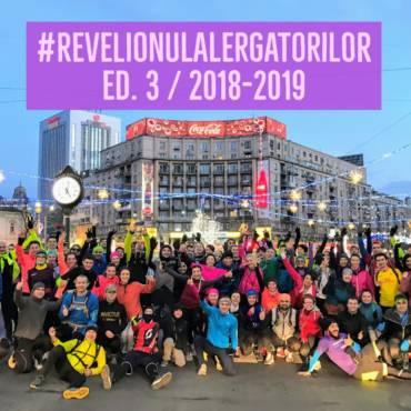 #RevelionulAlergătorilor ed. 3 / 2018-2019: ultima alergare din an!