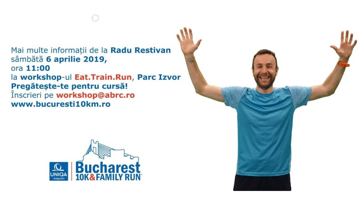 Eat. Train. Run. Educație pentru alergători la Bucharest 10K & FAMILY RUN