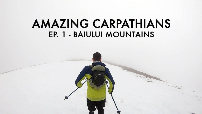 Amazing Carpathians ep. 1: Trail Running / Baiului Mountains