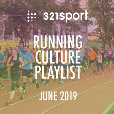 321sport #RunningCulture Playlist – June 2019 – muzica cu care te depășești!