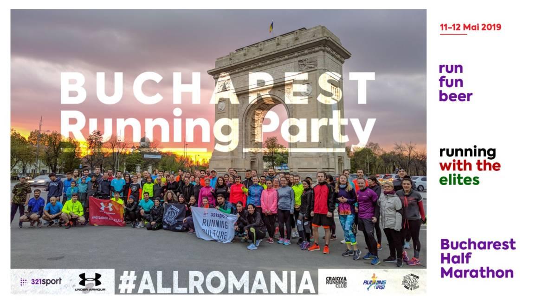 Bucharest Running Party 2019: #ALLROMANIA la Bucharest Half Marathon