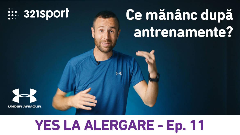 Yes la Alergare – EP11: Ce e bine să mănânc după antrenamente?
