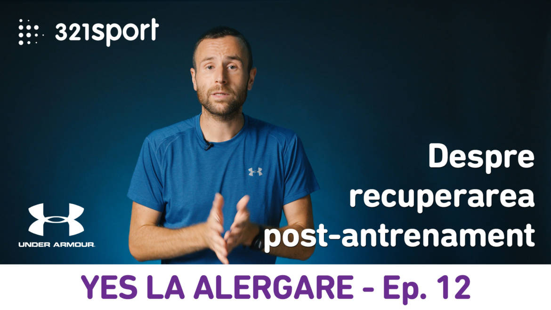 Yes la Alergare – EP12: Ce presupune recuperarea după antrenamente