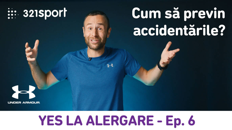 Yes la Alergare – EP6: Cum să previn accidentările?