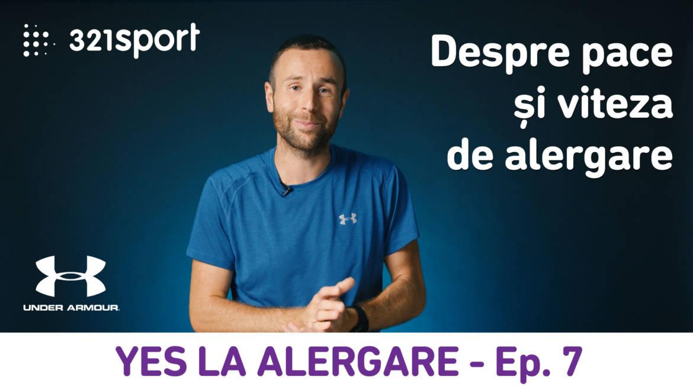 Yes la Alergare – EP7: Despre pace și viteza de alergare