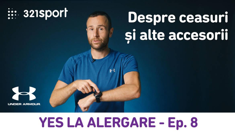 Yes la Alergare – EP8: Despre ceasuri și alte accesorii