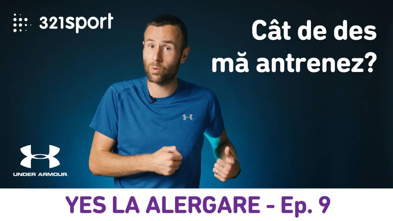 Yes la Alergare – EP9: Cât de des să mă antrenez ca să termin prima cursă?